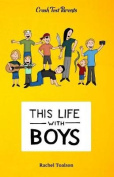 This Life with Boys