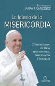 La Iglesia de la Misericordia / The Church of Mercy [Spanish]