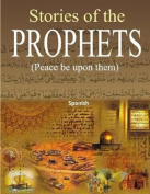 Stories of the Prophets [Spanish]