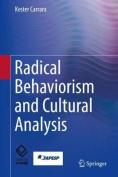 Radical Behaviorism and Cultural Analysis