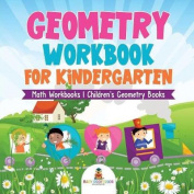 Geometry Workbook for Kindergarten - Math Workbooks Children's Geometry Books