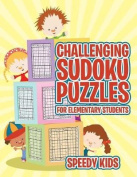 Challenging Sudoku Puzzles for Elementary Students