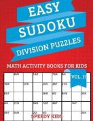 Easy Sudoku Division Puzzles Vol II