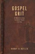Gospel Grit