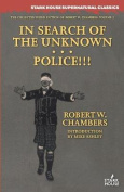 In Search of the Unknown / Police!!!