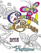 Calendrier de Coloriage 2018 Papillons [FRE]