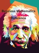 Business Mathematics Reference