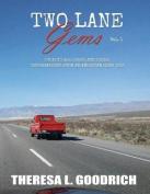 Two Lane Gems Vol. 1