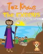 Toz Knows the Exodus