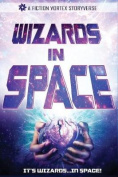 Wizards in Space