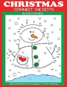 Christmas Connect the Dots Book for Kids
