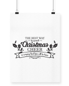 Hippowarehouse The Best Way to Spread Christmas Cheer is Singing Loud for All to Hear printed poster wall art wall design A4