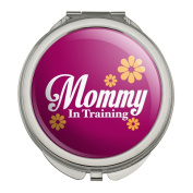 Mother Mom Mommy in Training Compact Travel Purse Handbag Makeup Mirror