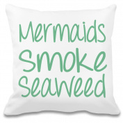 Mermaids Smoke Seaweed Funny Slogan Custom Printed Decorative Pillowcase - 100% Soft Polyester - Decorative Home Accessories