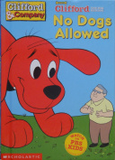 Clifford the Big Red Dog - No Dogs Allowed