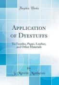 Application of Dyestuffs