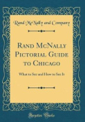 Rand McNally Pictorial Guide to Chicago
