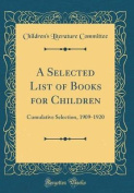 A Selected List of Books for Children