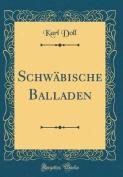 Schwabische Balladen  [GER]