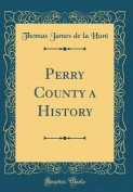 Perry County a History