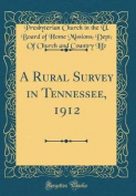 A Rural Survey in Tennessee, 1912