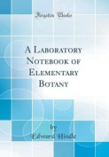 A Laboratory Notebook of Elementary Botany