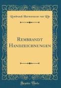 Rembrandt Handzeichnungen  [GER]