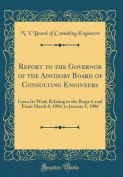Report to the Governor of the Advisory Board of Consulting Engineers