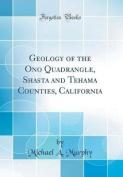 Geology of the Ono Quadrangle, Shasta and Tehama Counties, California