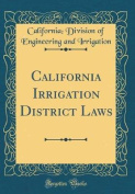 California Irrigation District Laws
