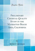 Preliminary Chemical-Quality Study in the Manhattan Beach Area, California