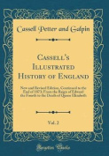 Cassell's Illustrated History of England, Vol. 2