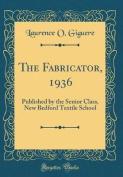 The Fabricator, 1936
