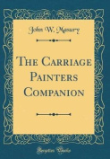 The Carriage Painters Companion