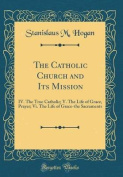 The Catholic Church and Its Mission