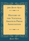 History of the National Amateur Press Association