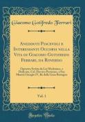 Aneddoti Piacevoli E Interessanti Occorsi Nella Vita Di Giacomo Gotifredo Ferrari, Da Roverdo, Vol. 1 [ITA]