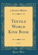 Textile World Kink Book, Vol. 9