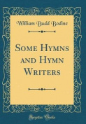 Some Hymns and Hymn Writers
