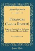 Feramors (Lalla Roukh) [GER]