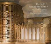 The Santa Fe Scottish Rite Temple