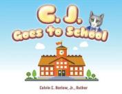 C. J. Goes to School