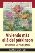 Viviendo Mas Alla del Parkinson [Spanish]