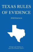 Texas Rules of Evidence; 2018 Edition