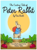 The Exciting Tale of Peter Rabbit