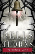 Of Bells and Thorns