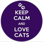 Keep Calm and Love Cats- Round 8CM Coaster