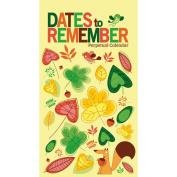 Dates to Remember Perpetual Calendar, Women's Perpetual by Zebra Publishing