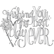 Spellbinders 3D Cling Stamp, 13cm x 10cm , Wishing You The Best Day Ever