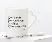 """White Ceramic Mugs Printed """"Don't Let It Get You Down It Will Be Over With Soon"""" Special Comfort Present Best Gift For Friend Family Member Colleague 330ml By Kemug"""